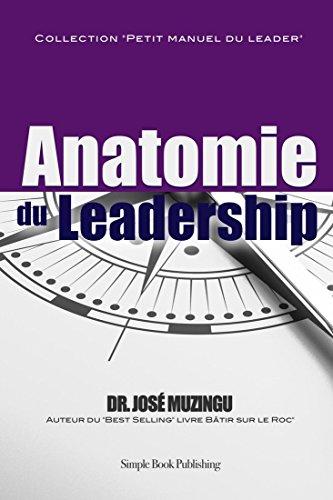 Anatomie Du Leadership: Dr. Jose Muzingu
