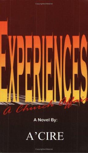 Experiences: A Church Affair: A'Cire