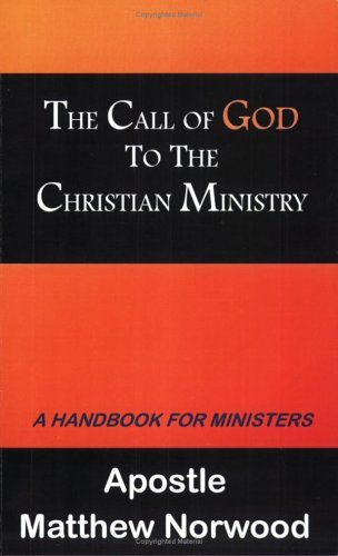 9780976053675: The Call of God to the Christian Ministry