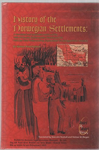 History of the Norwegian Settlements: A translated: Hjalmar Rued Holand