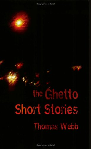 9780976054702: The Ghetto Short Stories