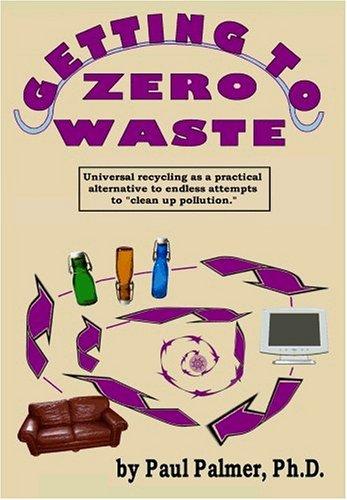 Getting to Zero Waste: Paul Palmer