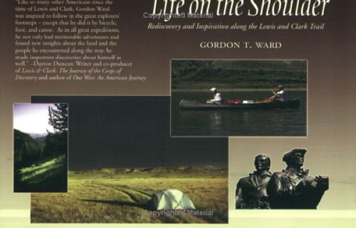 Life on the Shoulder: Rediscovery & Inspiration: Gordon T. Ward
