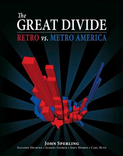 The Great Divide : Retro vs. Metro: Suzanne W. Helburn;