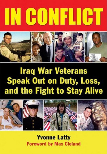 9780976062141: In Conflict: Iraq War Veterans Speak Out on Duty, Loss, and the Fight to Stay Alive