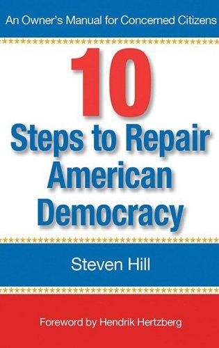 9780976062158: 10 Steps to Repair American Democracy