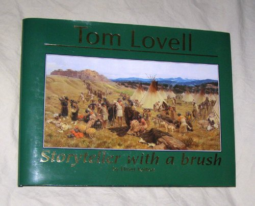 Tom Lovell: Storyteller with a Brush (0976066114) by Elmer Kelton