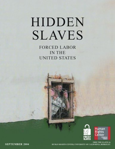 Hidden Slaves - CANCELLED: Forced Labor in the United States (0976067706) by Eric Stover; Kevin Bales; Laurel Fletcher