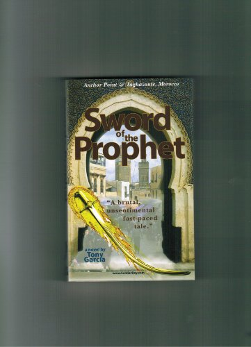 9780976067924: Sword of the Prophet