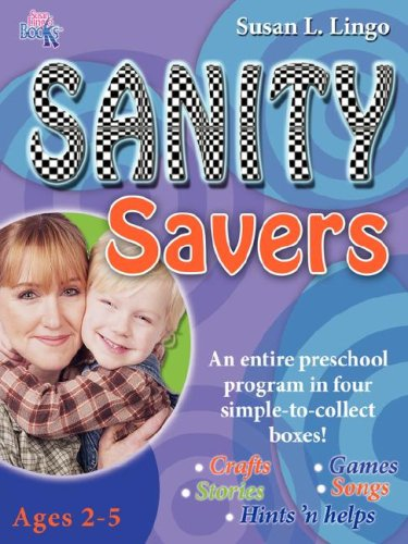 Sanity Savers (0976069628) by Susan L. Lingo