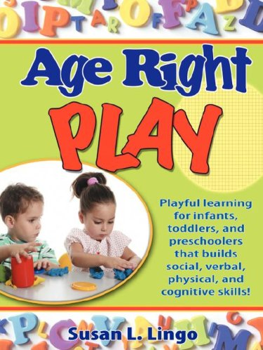 Age-Right Play (0976069644) by Susan L. Lingo