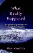 9780976072911: What Really Happened