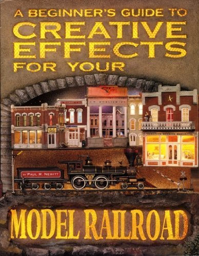 9780976086406: A Beginner's Guide to Creative Effects for your Model Railroad