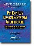 9780976086512: PCI Express Design & System Architecture