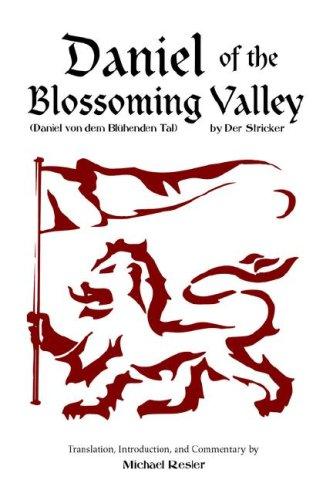 Der Stricker: Daniel of the Blossoming Valley (Daniel Von Dem Blhenden Tal): Michael Resler