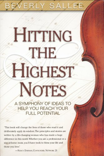 9780976088103: Hitting the Highest Notes: A Symphony of Ideas to Help You Reach Your Full Potential