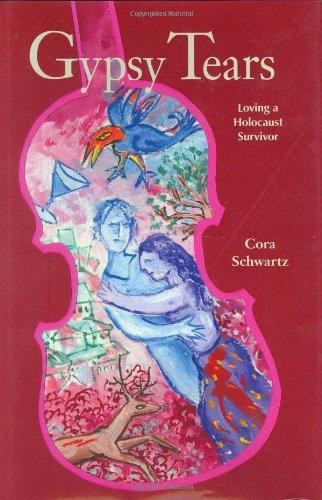 9780976089698: Title: Gypsy Tears Loving a Holocaust Survivor