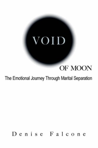9780976091967: Void of Moon, The Emotional Journey Through Marital Separation