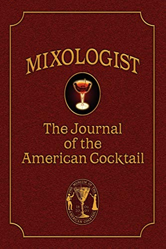9780976093701: Mixologist: The Journal of the American Cocktail