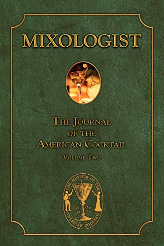 9780976093718: Mixologist: The Journal of the American Cocktail, Vol. 2