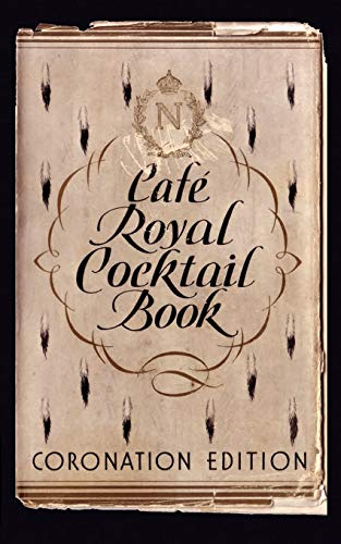 9780976093756: Cafe Royal Cocktail Book