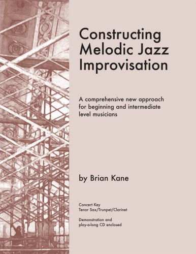 9780976097761: Constructing Melodic Jazz Improvisation- B Flat Edition