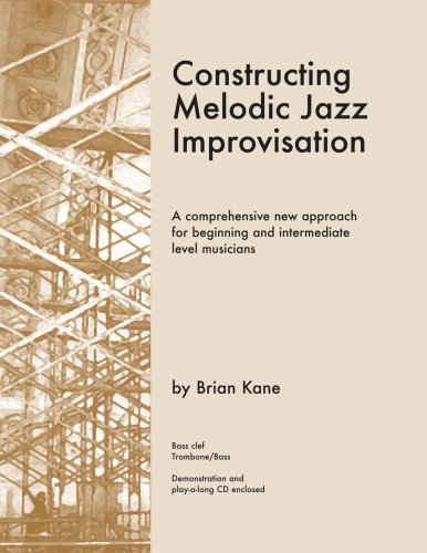 9780976097778: Constructing Melodic Jazz Improvisation- Bass Clef Edition