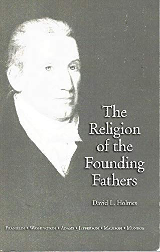 9780976097907: The Religion of the Founding Fathers