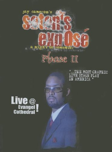 9780976098720: Satan's Expose' Phase II: A Night to Remember Live!