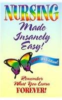 9780976102939: Nursing Made Insanely Easy!