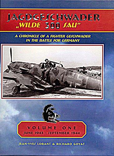 JG 300 Wilde Sau Vol. 1 Standard Edition: Jean-Yves Lorant, Richard Goyat