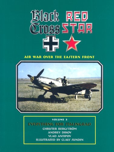 9780976103448: Black Cross Red Star: Air War Over the Eastern Front: Everything For Stalingrad: 3