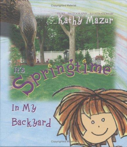 It's Springtime in My Backyard: Kathy Mazur