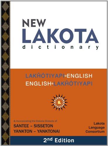 9780976108290: New Lakota Dictionary, 2nd Edition
