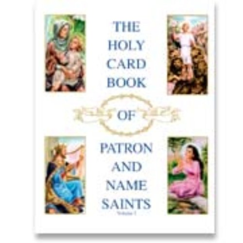 The Holy Card Book of Patron and Name Saints: McCallum, Sheila May and Anna May McCallum {Text By}