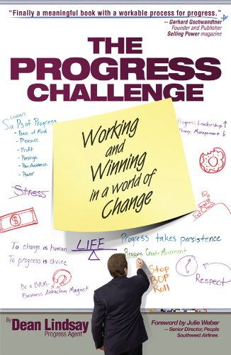 9780976114116: The Progress Challenge : Working and Winning in a World of Change