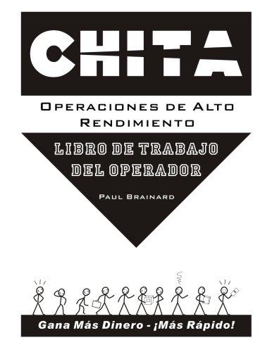 CHITA Operaciones de Alto Rendimiento: Libro de Trabajo del Operador (Spanish Edition): Brainard, ...