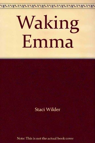 9780976121107: Waking Emma