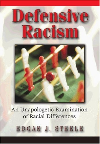 9780976125907: Defensive Racism: An Unapologetic Examination of Racial Differences
