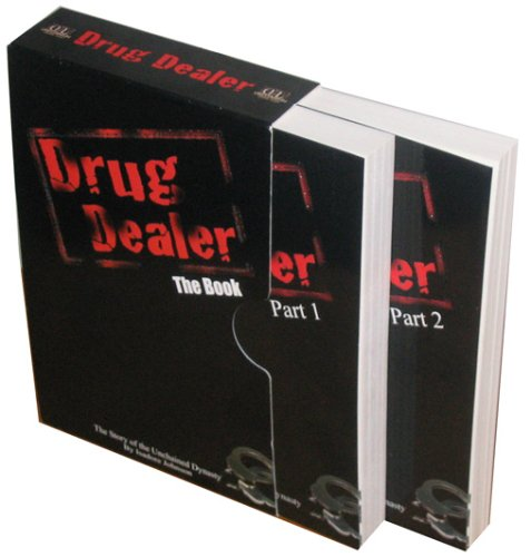 Drug Dealer: The Book; Part 1 & 2 - The Story of the Unchained Dynasty (Collector's Editon!) ***S...