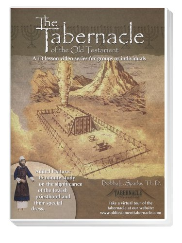 9780976127024: Tabernacle of the Old Testament/2 DVDs,book, workbook, leader's guide