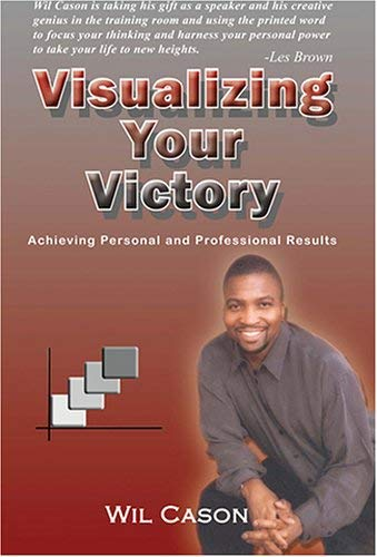 Visualizing Your Victory: Cason, Wil