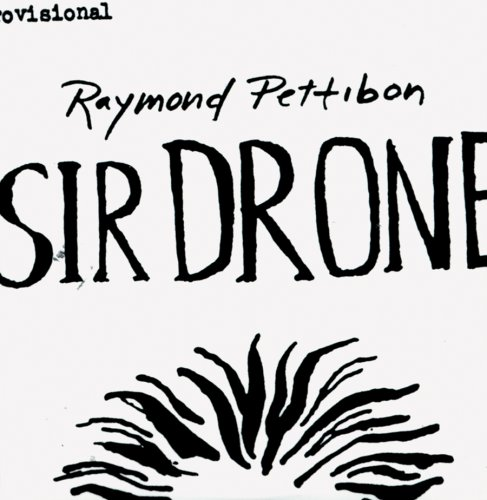 9780976134459: Raymond Pettibon: Sir Drone: A New Film About the New Beatles