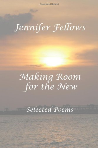 9780976136453: Making Room for the New: Selected Poems