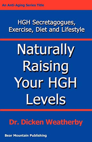 9780976136705: Naturally Raising Your HGH Levels