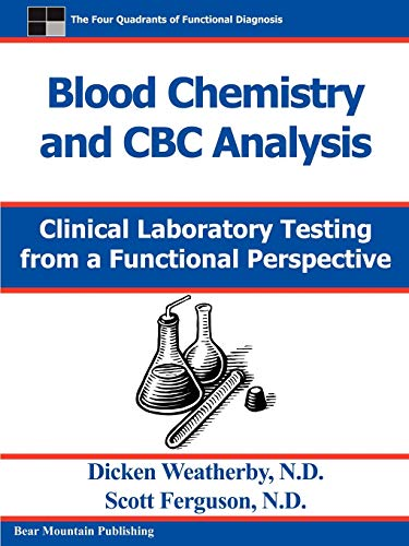 9780976136712: Blood Chemistry and CBC Analysis: Clinical Laboratory Testing from a Functional Perspective