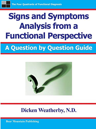 9780976136729: Signs and Symptoms Analysis from a Functional Perspective- 2nd Edition