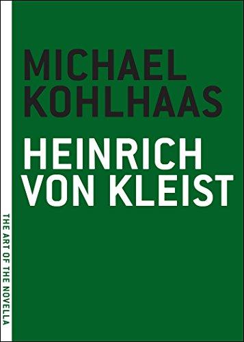 Michael Kohlhaas (The Art of the Novella): Kleist, Heinrich Von