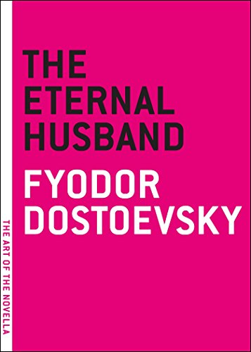 9780976140733: Eternal Husband, The (Art of the Novella)