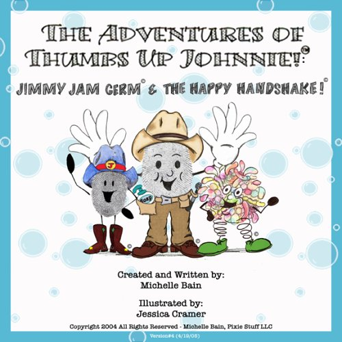 9780976142126: Jimmy Jam Germ And the Happy Handshake (The Adventures of Thumbs Up Johnnie)